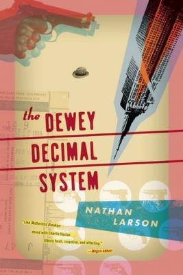 The Dewey Decimal System - Larson, Nathan