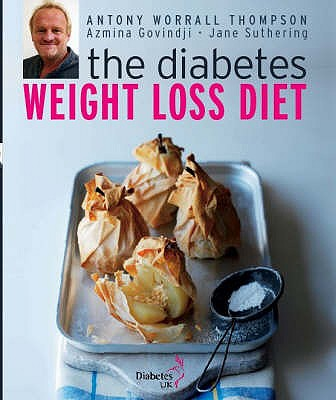 The Diabetes Weight Loss Plan - Thompson, Antony Worrall