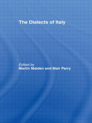 The Dialects of Italy - Maiden, Martin (Editor)