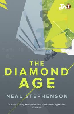The Diamond Age - Stephenson, Neal