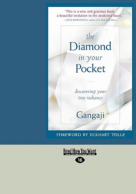 The Diamond in Your Pocket: Discovering Your True Radiance (Easyread Large Edition) - Gangaji