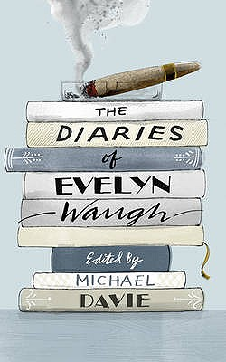 The Diaries of Evelyn Waugh - Waugh, Evelyn, and Davie, Michael (Editor)