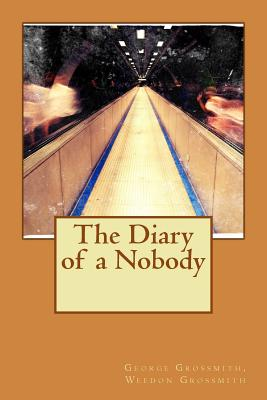 The Diary of a Nobody - George Grossmith, Weedon Grossmith