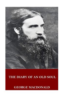 The Diary of an Old Soul - MacDonald, George