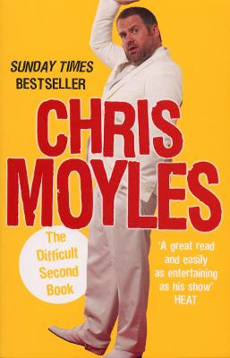 The Difficult Second Book - Moyles, Chris