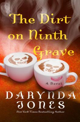 The Dirt on Ninth Grave - Jones, Darynda