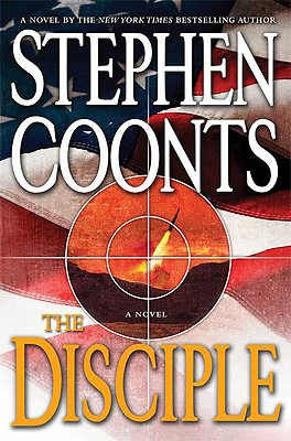 The Disciple - Coonts, Stephen