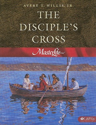 The Disciple's Cross - Willis, Avery T