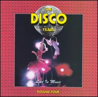 The Disco Years, Vol. 4: Lost in Music - Various Artists