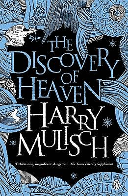 The Discovery of Heaven - Mulisch, Harry