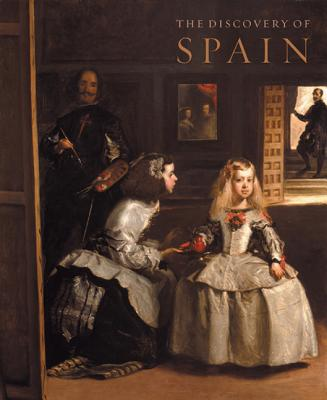 The Discovery of Spain: British Artists and Collectors: Goya to Picasso - Baker, Christopher, and Howarth, David, Dr., and Stirton, Paul