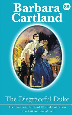 The Disgraceful Duke - Cartland, Barbara