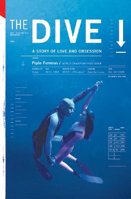 The Dive: A Story of Love and Obsession - Ferreras, Pipin