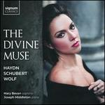 The Divine Muse: Haydn, Schubert, Wolf