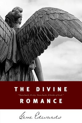 The Divine Romance - Edwards, Gene