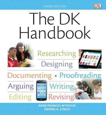 The DK Handbook Plus NEW MyCompLab with eText -- Access Card Package - Wysocki, Anne Frances, and Lynch, Dennis A.
