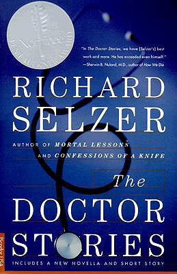 The Doctor Stories - Selzer, Richard, MD