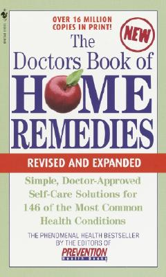 The Doctor's Book of Home Remedies - Prevention Magazine