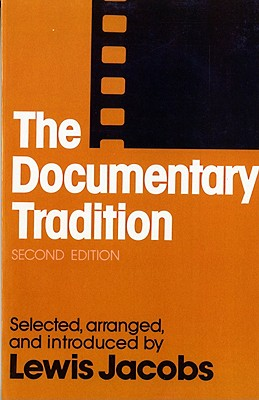 The Documentary Tradition - Jacobs, Lewis