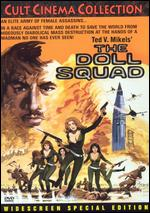 The Doll Squad - Ted V. Mikels