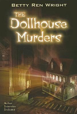The Dollhouse Murders - Wright, Betty Ren