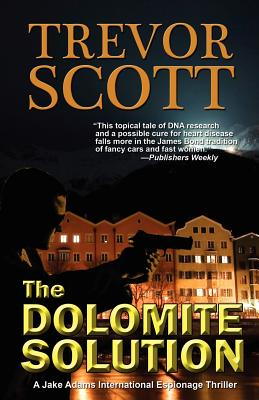 The Dolomite Solution - Scott, Trevor