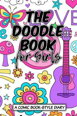 The Doodle Book for Girls - Sketchbooks, Art Journaling