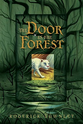The Door in the Forest - Townley, Roderick