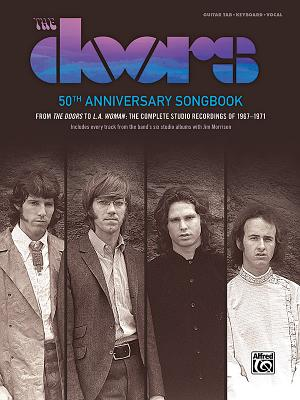 The Doors -- 50th Anniversary Songbook: 62 Songs from the Doors -- L.A. Woman (Guitar Songbook Edition), Hardcover Book - Doors