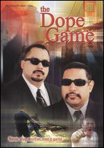 "The Dope Game - Eduardo Quiroz; Jose ""Duke"" Quiroz"