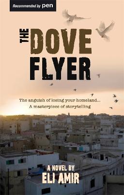 The Dove Flyer - Amir, Eli
