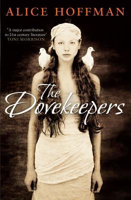 The Dovekeepers - Hoffman, Alice