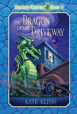 The Dragon in the Driveway - Klimo, Kate