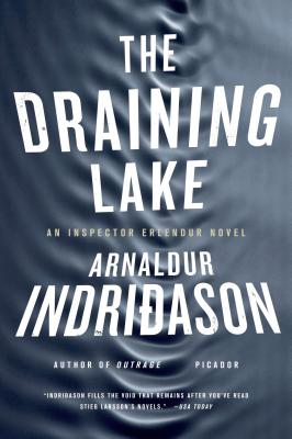 The Draining Lake - Indridason, Arnaldur, Mr., and Scudder, Bernard (Translated by)
