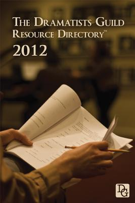 The Dramatists Guild Resource Directory - Dramatists Guild of America