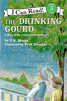 The Drinking Gourd: A Story of the Underground Railroad - Monjo, F N