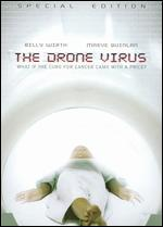 The Drone Virus [Special Edition]