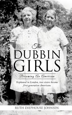 The Dubbin Girls - Johnsen, Ruth Diephouse