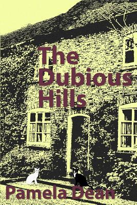 The Dubious Hills - Dean, Pamela