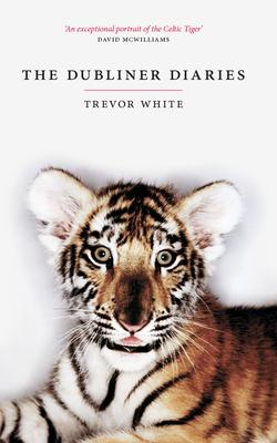 The Dubliner Diaries - White, Trevor