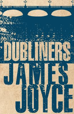 The Dubliners - Joyce, James