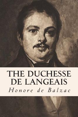 The Duchesse de Langeais - De Balzac, Honore