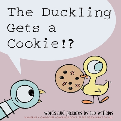 The Duckling Gets a Cookie!? - Willems, Mo