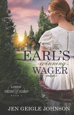 The Earl's Winning Wager: Sweet Regency Romance - Johnson, Jen Geigle
