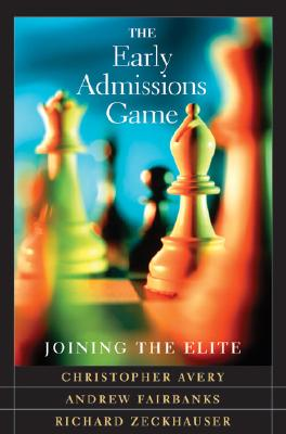 The Early Admissions Game: Joining the Elite -
