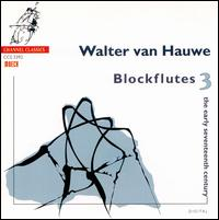 The Early Seventeenth Century - Toyohiko Satoh (lute); Walter van Hauwe (block flute)