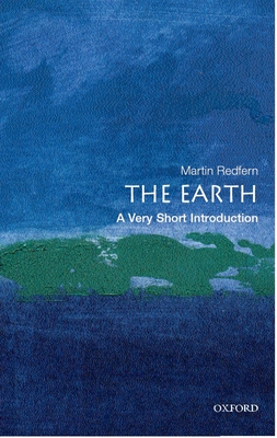 The Earth: A Very Short Introduction - Redfern, Martin