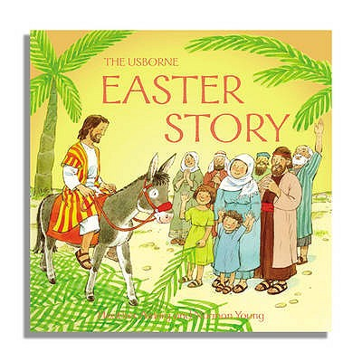 The Easter Story - Amery, Heather