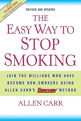 The Easy Way to Stop Smoking - Carr, Allen