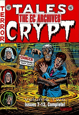 The EC Archives Tales from the Crypt Volume Two - Dante, Joe (Foreword by)